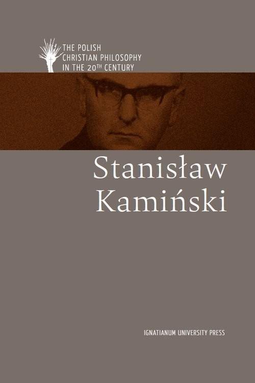 okładka Stanisław Kamiński, Książka | by Kazimierz M. Wolsza Edited