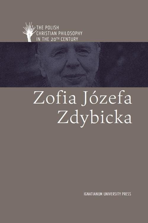 okładka Zofia Józefa Zdybicka ang, Książka | ks. Jan Sochoń, Bała Maciej, Grzybowski Jacek, Gr