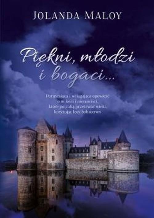 okładka Piękni, młodzi i bogaci, Książka   Maloy Jolanda