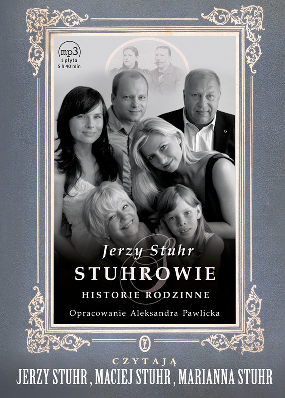 okładka Stuhrowie. Historie rodzinneaudiobook | MP3 | Jerzy Stuhr