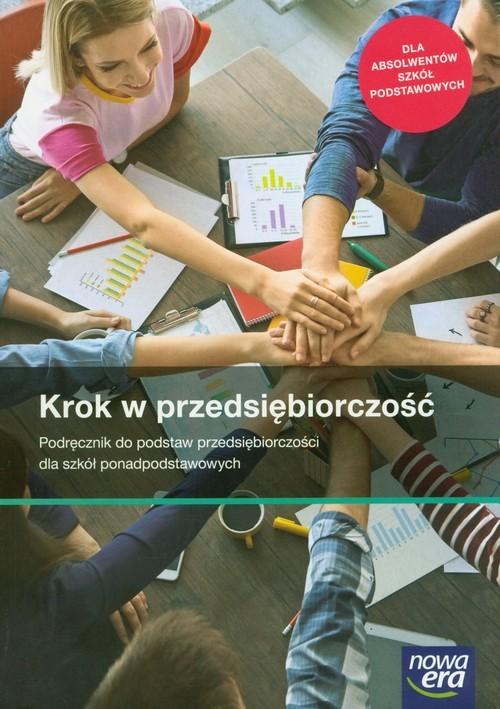 okładka Krok w przedsiębiorczość Podręcznik do podstaw przedsiębiorczości Szkoła ponadpodstawowa, Książka | Zbigniew Makieła, Tomasz Rachwał