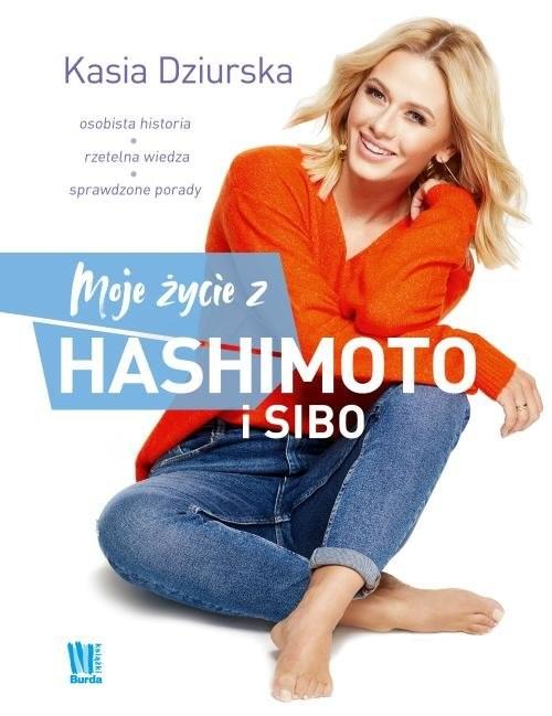 okładka Moje życie z hashimoto i SIBO, Książka | Dziurska Katarzyna