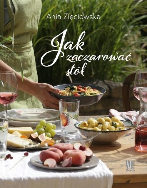 okładka Jak zaczarować stół, Książka | Zięciowska Ania
