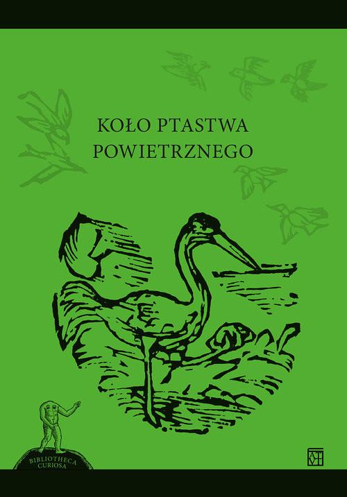 okładka Koło ptastwa powietrznego, Książka | Ratajczyk Justyna