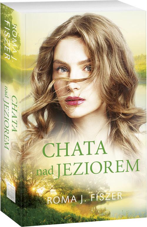 okładka Chata nad jeziorem Wielkie Litery, Książka | Roma J. Fiszer