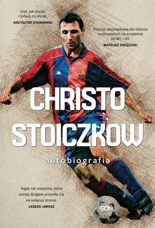 okładka Christo Stoiczkow Autobiografia, Książka | Christo Stoiczkow, Władimir Pamukow