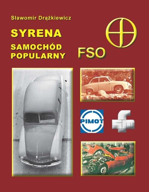 okładka Syrena samochód popularny FSO, Książka | Drążkiewicz Sławomir