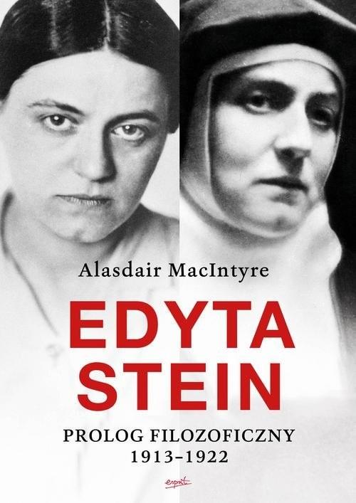 okładka Edyta Stein Prolog filozoficzny 1913-1922, Książka | MacIntyre Alasdair
