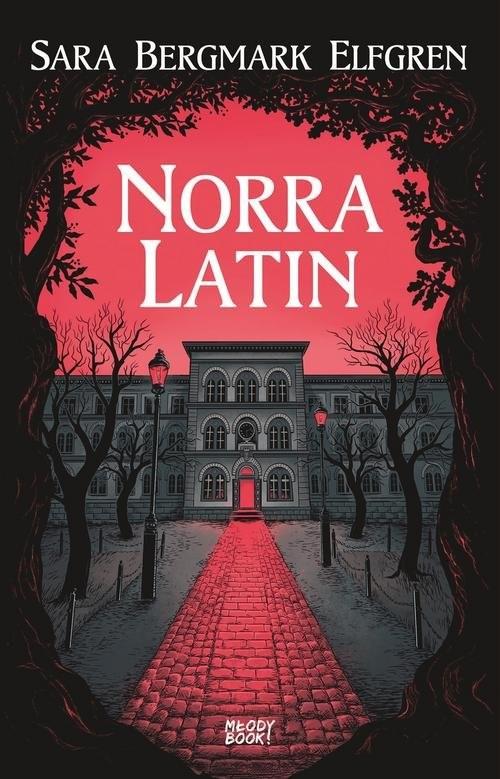 okładka Norra Latin, Książka | Sara Bergmark Elfgren