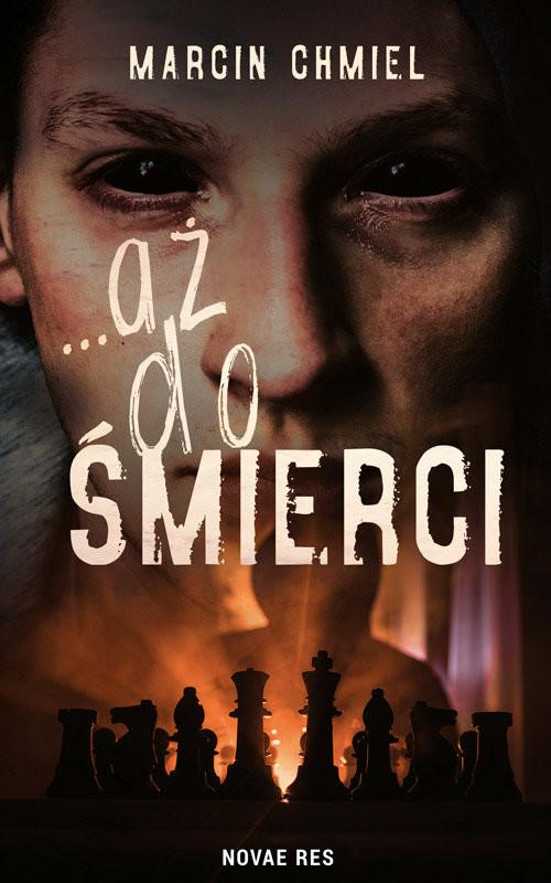 okładka ...aż do śmierci, Książka | Marcin Chmiel