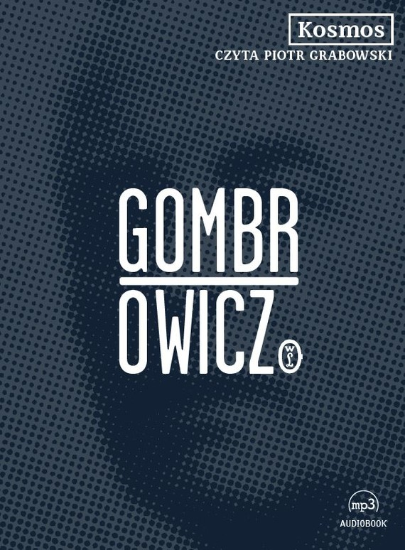 okładka Kosmosaudiobook | MP3 | Witold Gombrowicz