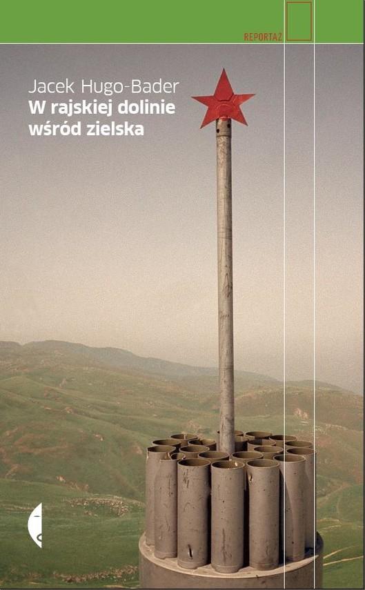 okładka W rajskiej dolinie wśród zielska, Audiobook | Jacek Hugo-Bader