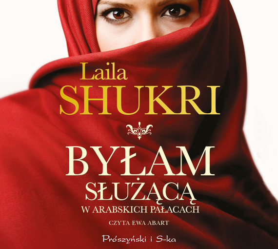 okładka Byłam służącą w arabskich pałacachaudiobook | MP3 | Laila Shukri