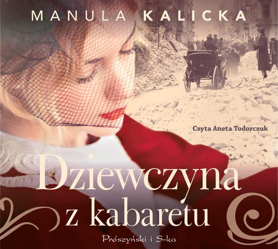okładka Dziewczyna z kabaretuaudiobook | MP3 | Manula Kalicka