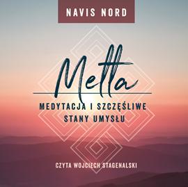 okładka Medytacja i szczęśliwe stany umysłu: Metta, Audiobook | Nord Navis