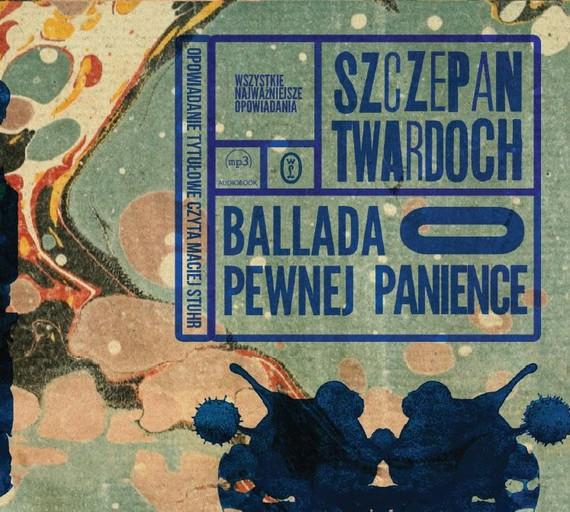 okładka Ballada o pewnej panience, Audiobook | Szczepan Twardoch