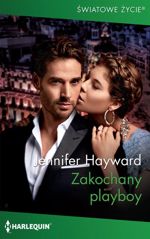 okładka Zakochany playboy, Książka | Jennifer Hayward