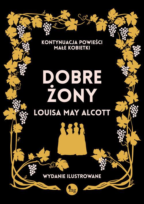okładka Dobre żony Dobre żonyksiążka      Louisa May Alcott