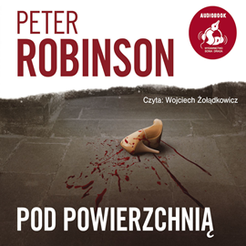 okładka Pod powierzchnią, Audiobook | Peter  Robinson