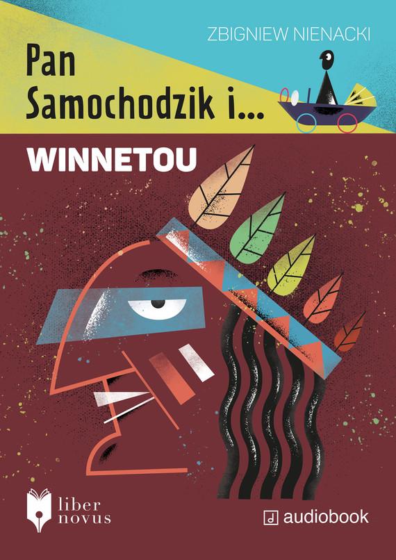 okładka Pan Samochodzik i Winnetouaudiobook | MP3 | Zbigniew Nienacki