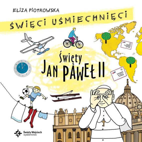 okładka Święty Jan Paweł II AUDIOBOOK mp3, Audiobook   Eliza Piotrowska
