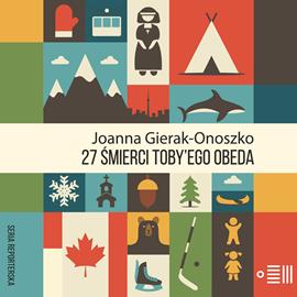 okładka 27 śmierci Toby'ego Obedaaudiobook | MP3 | Joanna Gierak-Onoszko