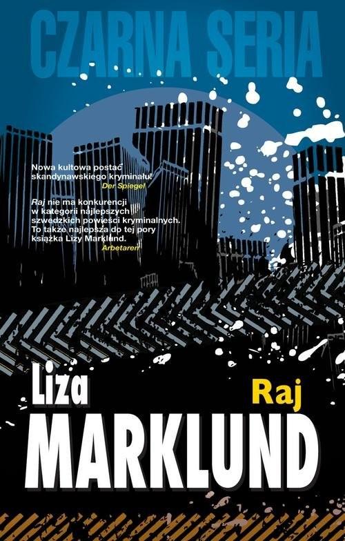 okładka Raj Annika Bengtzon 3książka |  | Liza Marklund