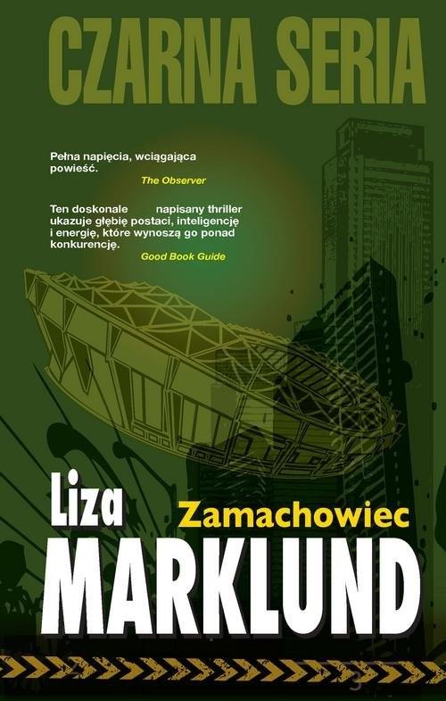 okładka Zamachowiec Annika Bengtzon 1, Książka | Liza Marklund