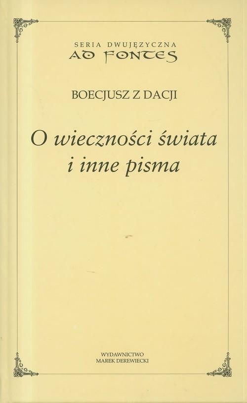 okładka O wieczności świata i inne pisma Tom 11, Książka | Anicjusz Manliusz Sewerynus Boecjusz
