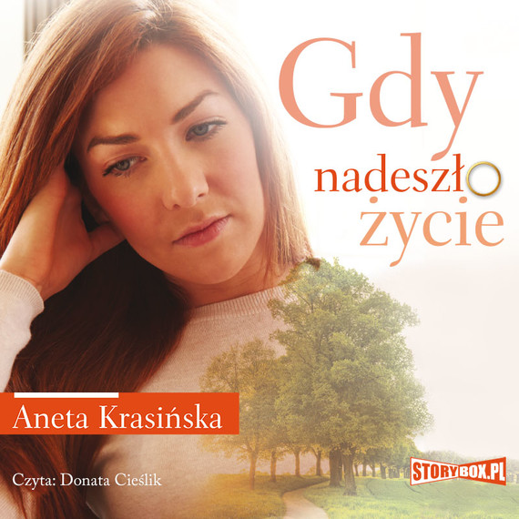 okładka Gdy nadeszło życie, Audiobook | Aneta Krasińska