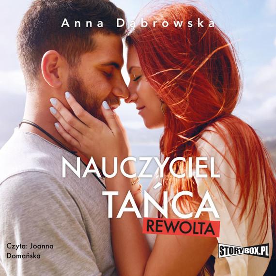 okładka Nauczyciel tańca. Rewoltaaudiobook | MP3 | Anna Dąbrowska