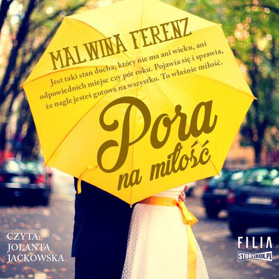 okładka Pora na miłość, Audiobook | Malwina Ferenz