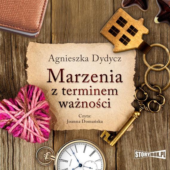 okładka Marzenia z terminem ważnościaudiobook | MP3 | Agnieszka Dydycz