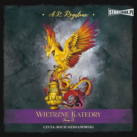 okładka Wietrzne Katedry. Tom 3audiobook | MP3 | Alice Rosalie Reystone