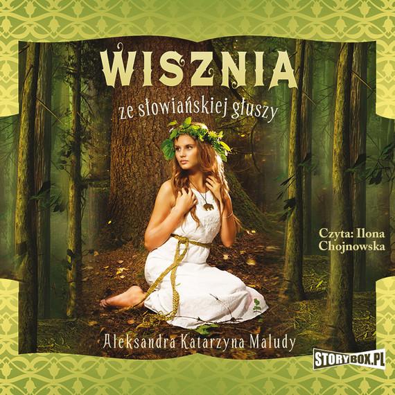 okładka Wisznia ze słowiańskiej głuszyaudiobook   MP3   Aleksandra Katarzyna Maludy