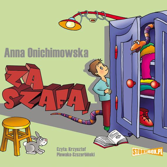 okładka Za szafąaudiobook   MP3   Anna Onichimowska