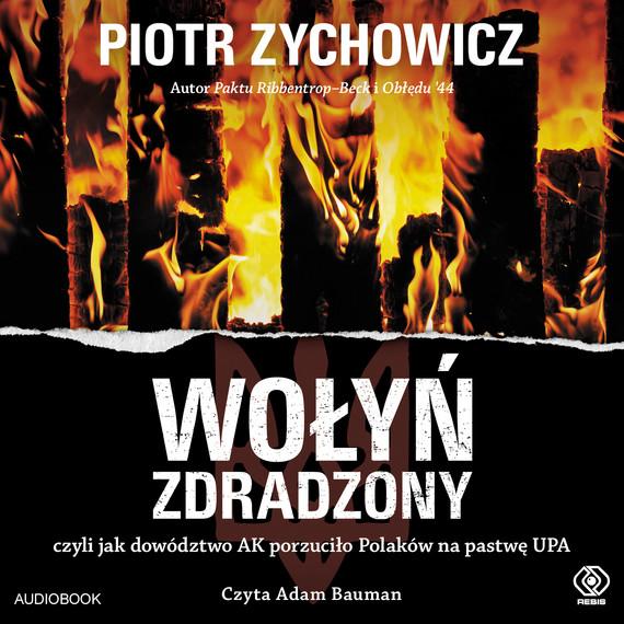okładka Wołyń zdradzonyaudiobook | MP3 | Piotr Zychowicz