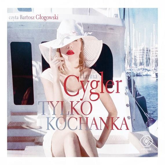 okładka Tylko kochankaaudiobook | MP3 | Hanna Cygler