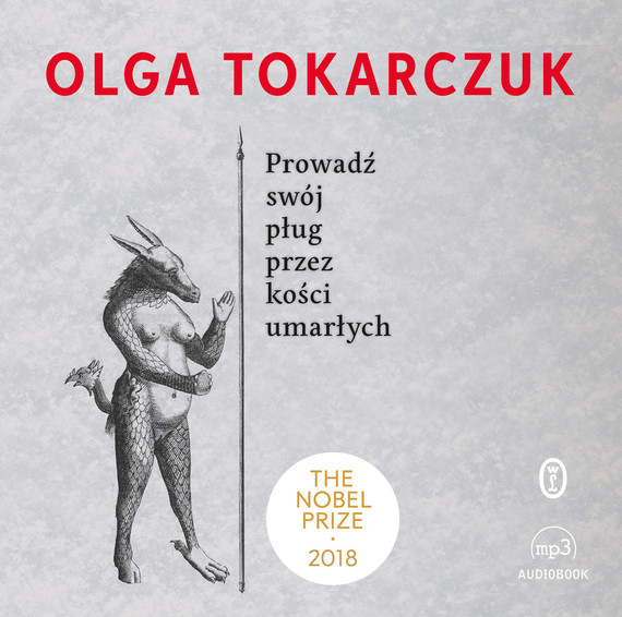 okładka Prowadź swój pług przez kości umarłychaudiobook   MP3   Olga Tokarczuk