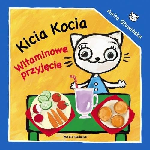 okładka Kicia Kocia Witaminowe przyjęcie, Książka | Głowińska Anita