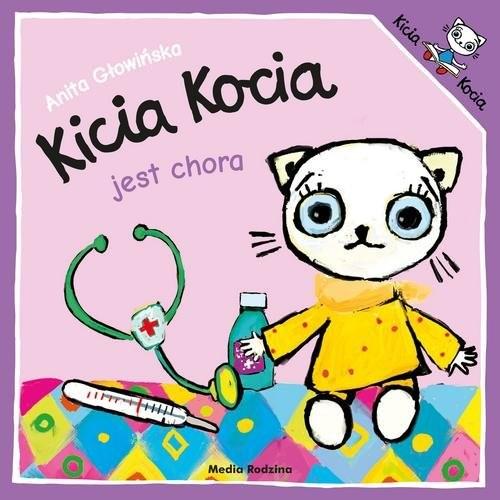 okładka Kicia Kocia jest chora, Książka | Anita Głowińska