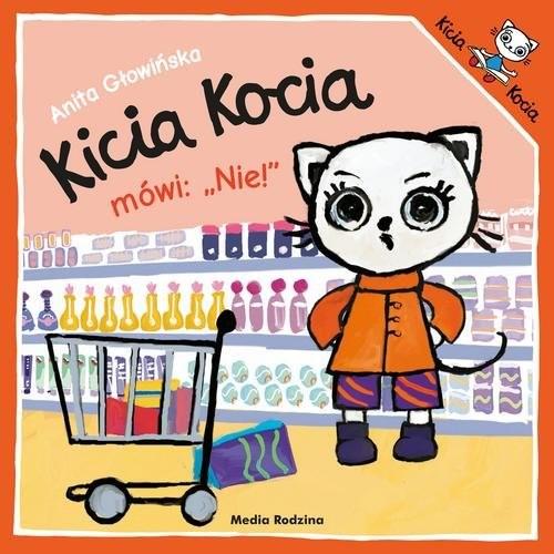 okładka Kicia Kocia mówi: NIE!, Książka | Anita Głowińska