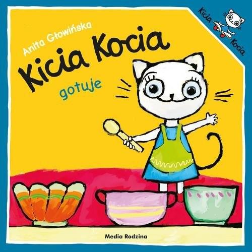 okładka Kicia Kocia gotuje, Książka | Anita Głowińska