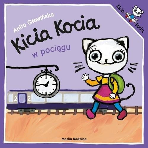 okładka Kicia Kocia w pociągu, Książka | Anita Głowińska
