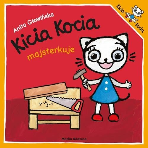 okładka Kicia Kocia majsterkuje, Książka | Anita Głowińska