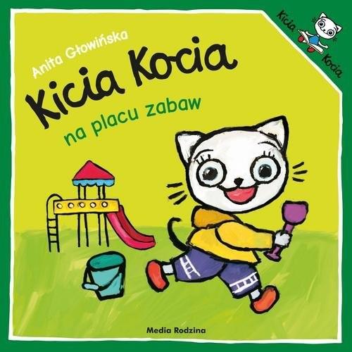 okładka Kicia Kocia na placu zabaw, Książka | Anita Głowińska