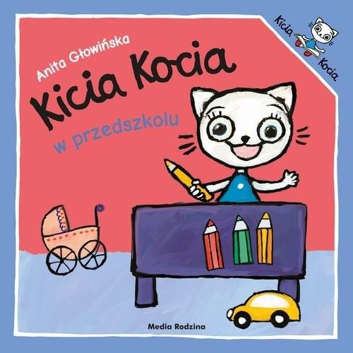 okładka Kicia Kocia w przedszkoluksiążka |  | Anita Głowińska