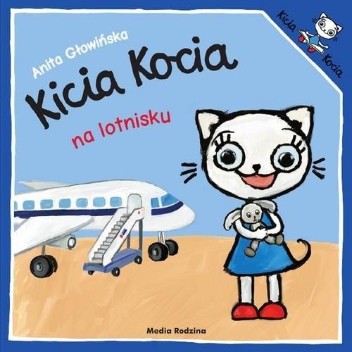 okładka Kicia Kocia na lotnisku, Książka | Anita Głowińska