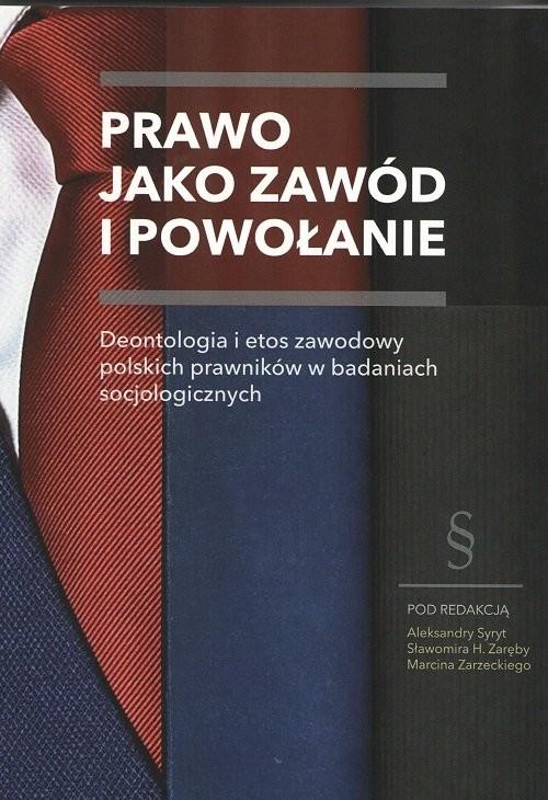 okładka Prawo jako zawód i powołanie / WSS, Książka | Praca Zbiorowa