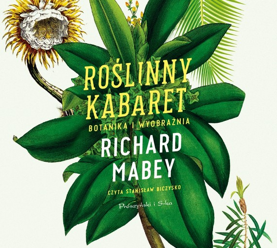 okładka Roślinny kabaret, Audiobook   Richard Mabey